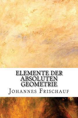 Elemente Der Absolut...