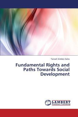 Fundamental Rights and Paths Towards Social Development