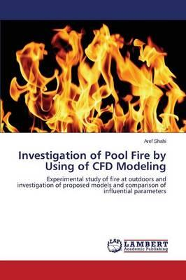 Investigation of Pool Fire by Using of CFD Modeling