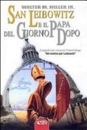 San Leibowitz e il papa del giorno dopo