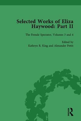 Selected Works of Eliza Haywood, Part II Vol 3