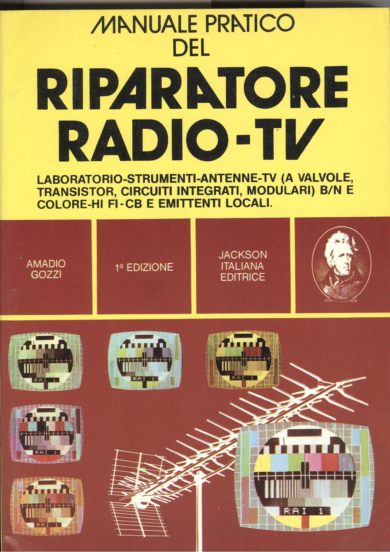 Manuale pratico del Riparatore Radio-TV