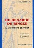 Hildegarde de Bingen...