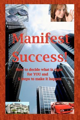 Manifest Success!