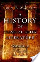 A History of Classical Greek Literature. Volume 2. The Prose Writers