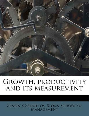 Growth, Productivity and Its Measurement
