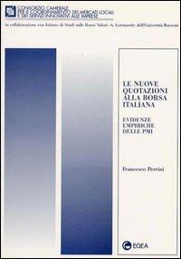 Le nuove quotazioni alla borsa italiana