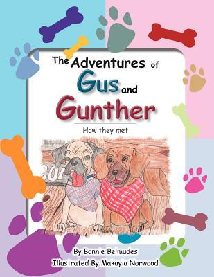 The Adventures of Gus and Gunther