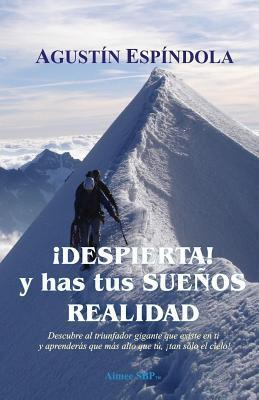 ¡Despierta! y has tus sueños realidad / Wake up! and have your dreams come true