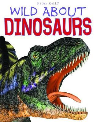 Wild About Dinosaurs