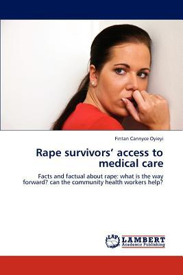 Rape survivors' access to medical care