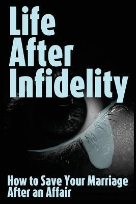 Life After Infidelity