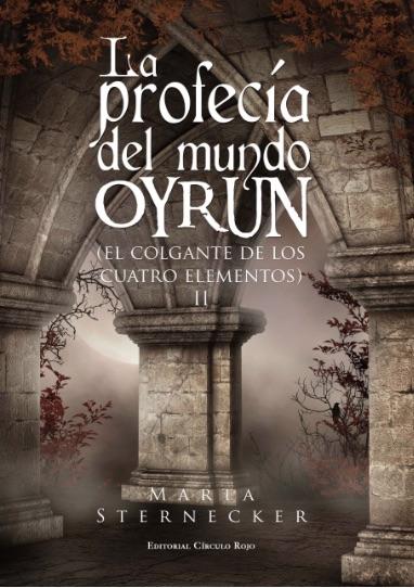 La profecía del mundo Oyrun, 1