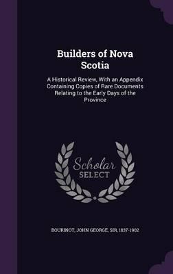 Builders of Nova Scotia
