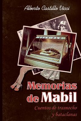 Memorias de Mabil / Memories of Mabil