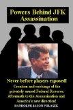 Powers Behind JFK Assassination