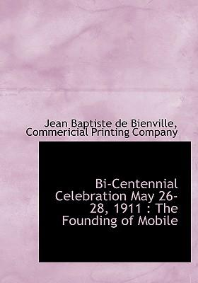Bi-Centennial Celebration May 26-28, 1911