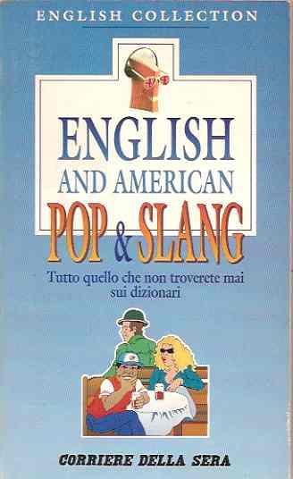English and american pop & slang