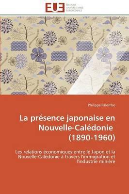 La Presence Japonaise en Nouvelle-Caledonie  (1890-1960)