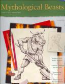 Mythological Beasts / Drawing