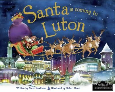 Santa is Coming to Luton