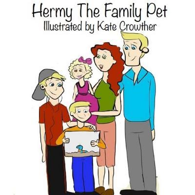 Hermy the Family Pet
