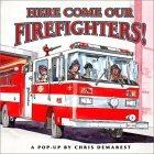 Here Come Our Firefighters!