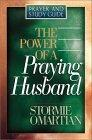 The Power of a Praying® Husband Prayer and Study Guide