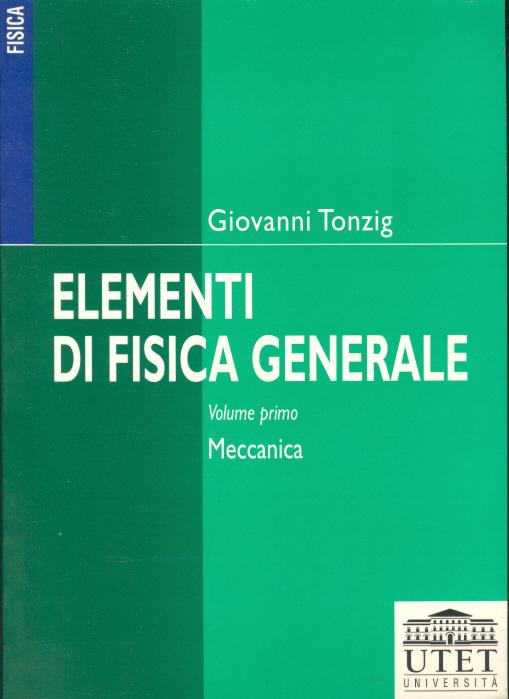 Elementi di fisica generale / Meccanica