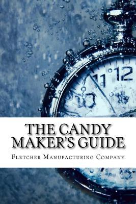The Candy Maker's Gu...