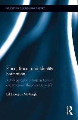 Place, Race, and Identity Formation