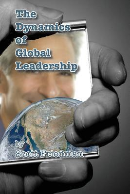 The Dynamics of Global Leadership