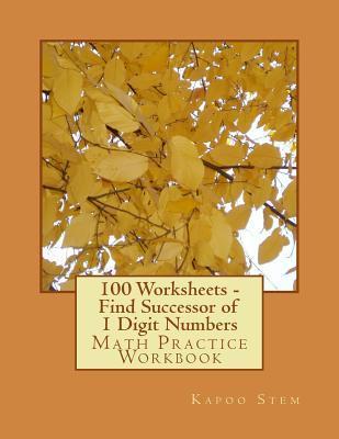 100 Worksheets Find Successor of 1 Digit Numbers