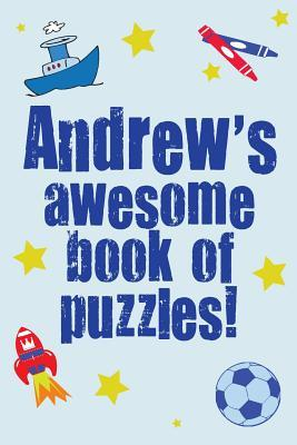 Andrew's Awesome Book of Puzzles!