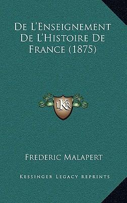 de L'Enseignement de L'Histoire de France (1875)