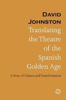 Translating the Theatre of the Spanish Golden Age