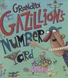 Grandpa Gazillion's ...