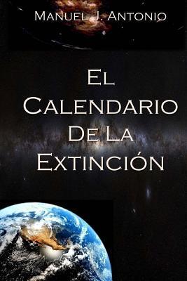 El Calendario de la Extinción / Calendar of Extinction