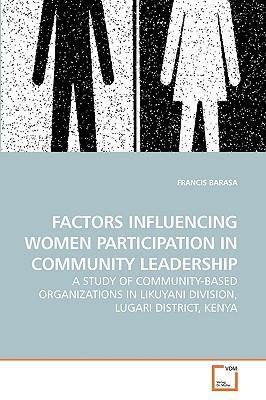 FACTORS INFLUENCING WOMEN PARTICIPATION IN COMMUNITY LEADERSHIP