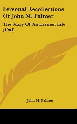 Personal Recollections of John M. Palmer