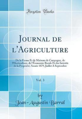 Journal de l'Agriculture, Vol. 3