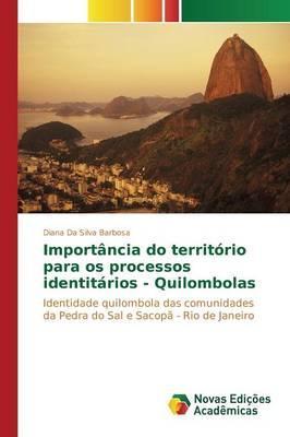 Importância do território para os processos identitários - Quilombolas
