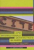 Cité internationnale universitaire de Paris, integrale Ruedi Baur et associés
