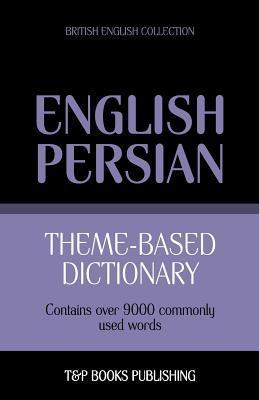Theme-based dictionary British English-Persian - 9000 words
