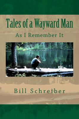 Tales of a Wayward Man