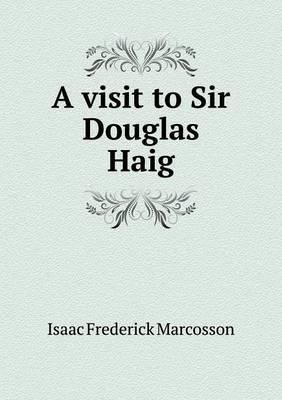 A Visit to Sir Dougl...