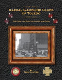Illegal Gambling Clubs of Toledo