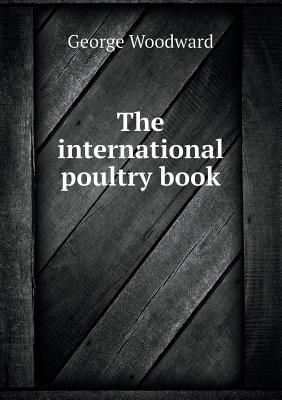 The International Poultry Book