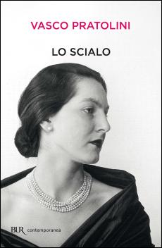 Vasco Pratolini, Lo scialo