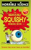 The Seriously Squishy Science Book